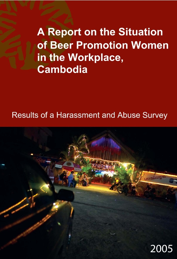 The Report on the Situation of Beer Promotion Women in the Work Place, Cambodia