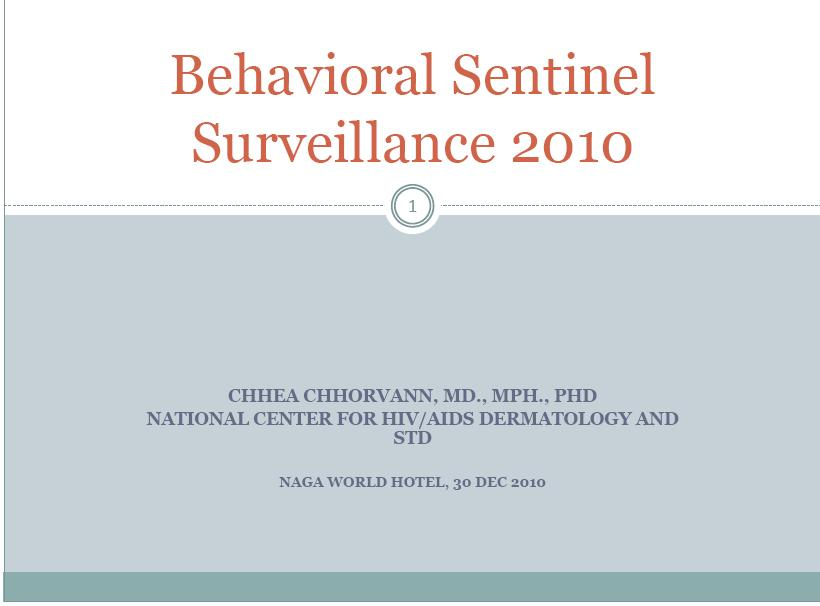 Behavioral Sentinel Surveillance 2010, NCHADS