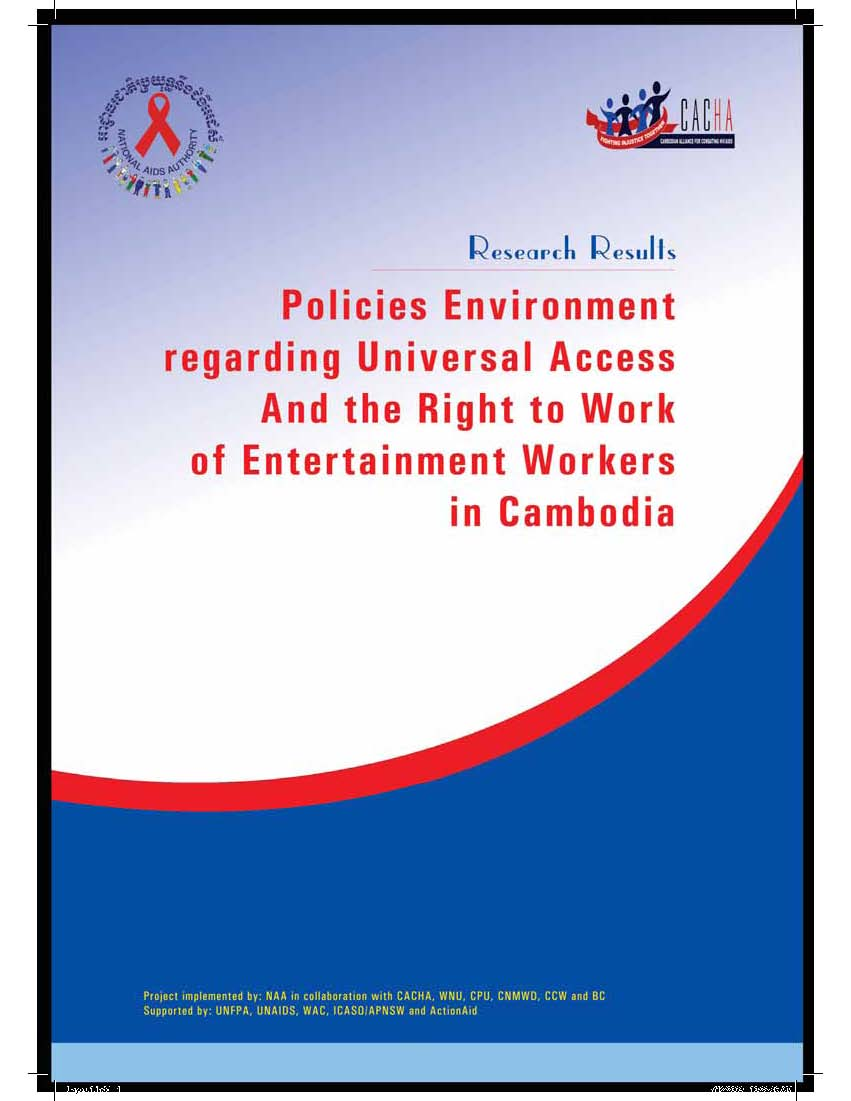 Policies environment regarding Universal Access and the right to work of entertainment workers in Cambodia (English)