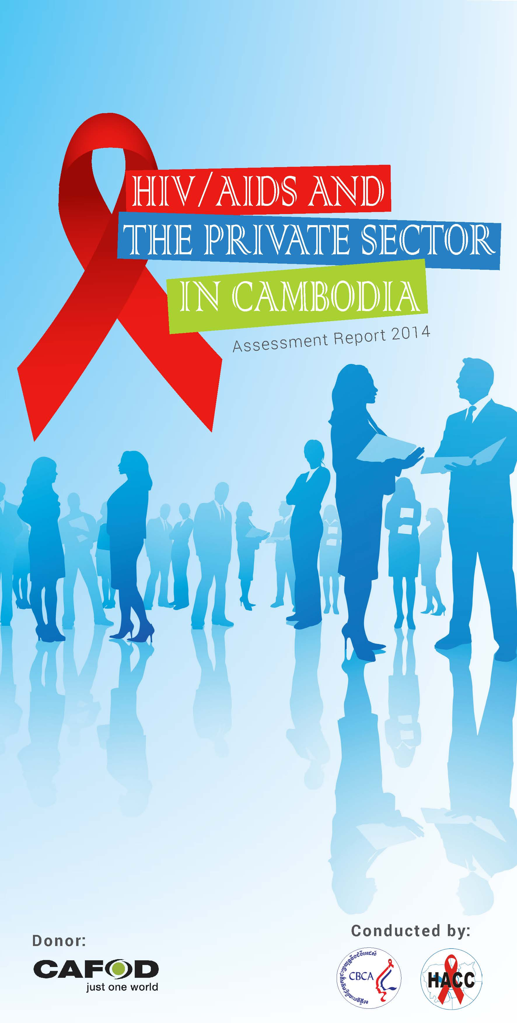 Assessment Report: HIV/AIDS and the private sector in Cambodia