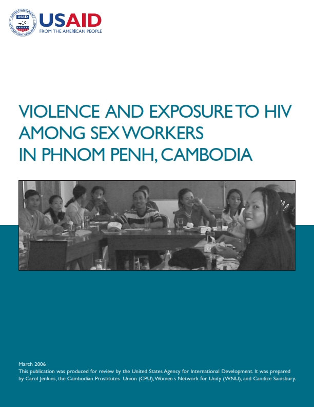 VIOLENCE AND EXPOSURE TO HIV AMONG SEX WORKERS IN PHNOM PENH, CAMBODIA