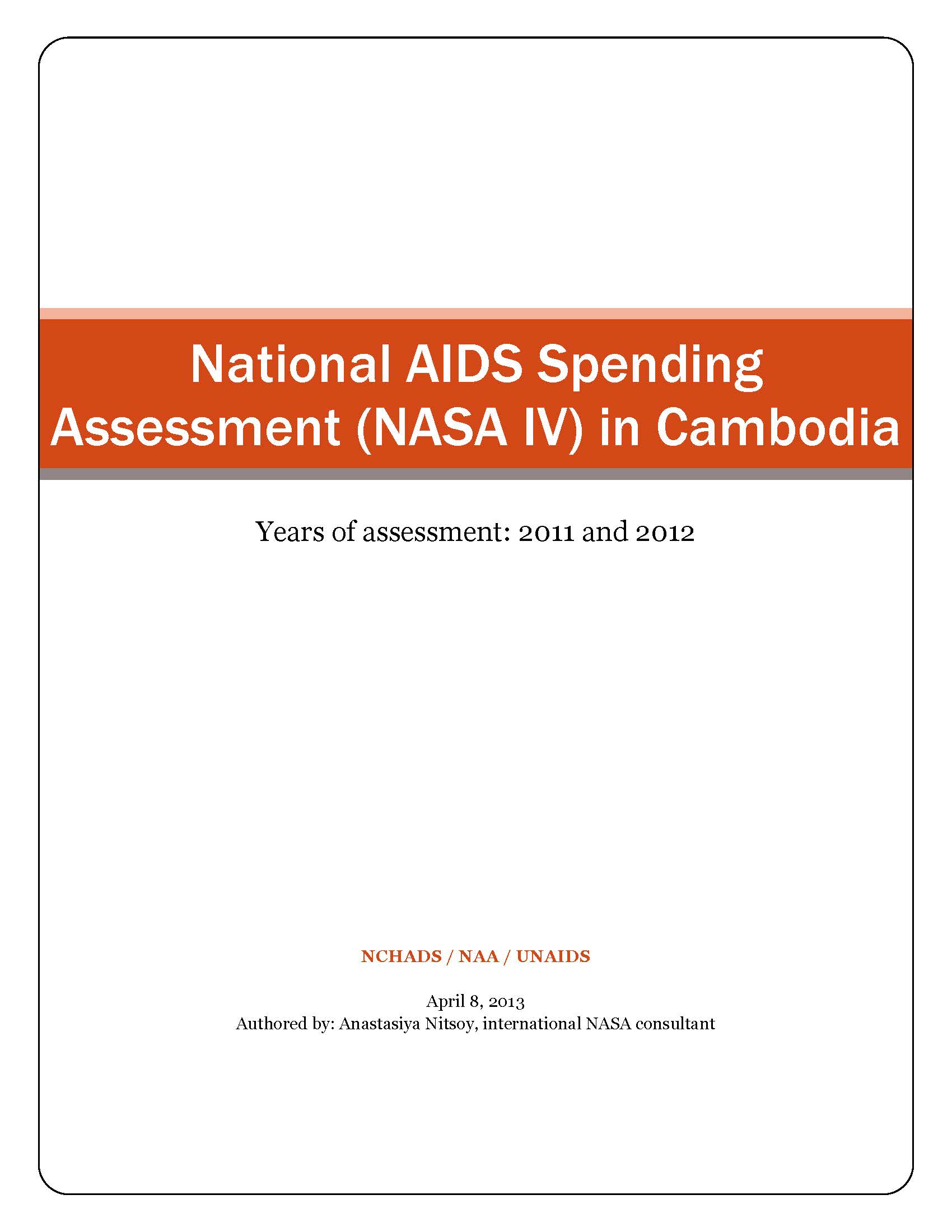 National AIDS Spending  Assessment (NASA IV) in Cambodia
