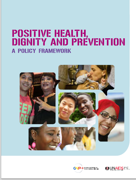 Positive Health, Dignity and Prevention, a Policy Framework
