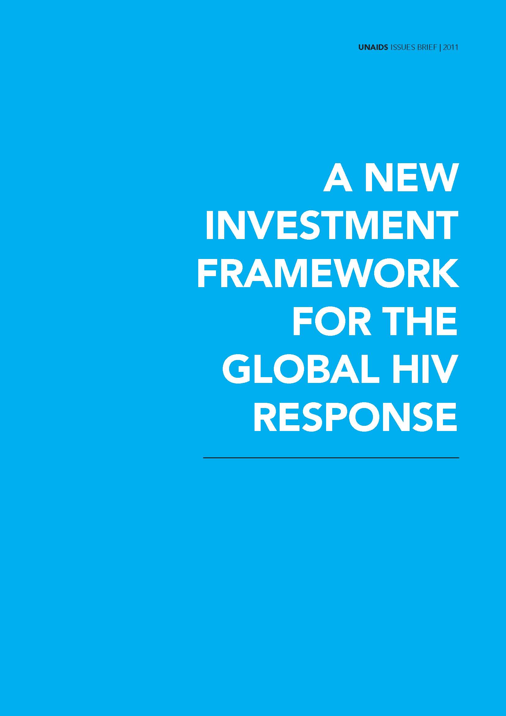A New Investment Framework for the Global HIV Response