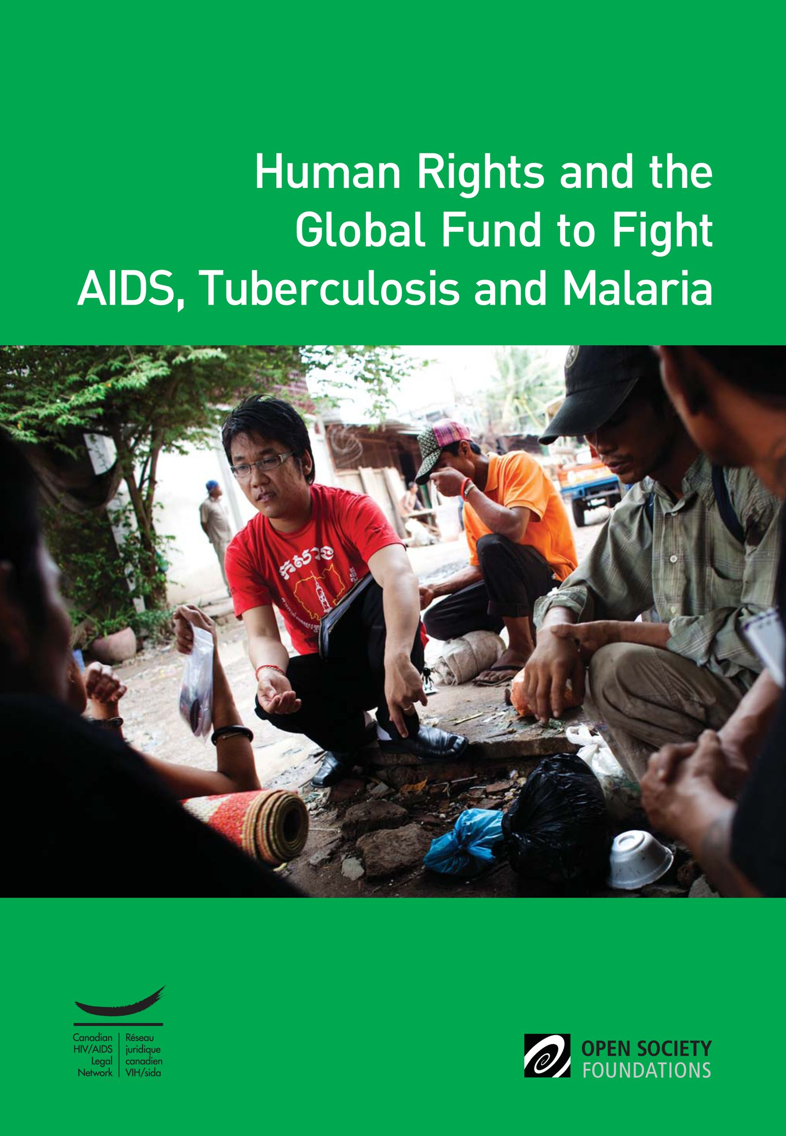 Human Rights and the Global Fund to Fight AIDS, Tuberculosis and Malaria
