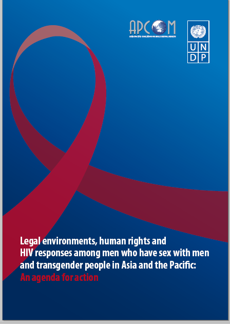 Legal environments, human rights and HIV responses among men who have sex with men and transgender people in Asia and th